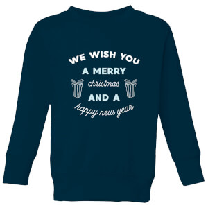 We Wish You A Merry Christmas and A Happy New Year Kids' Christmas Sweatshirt - Navy