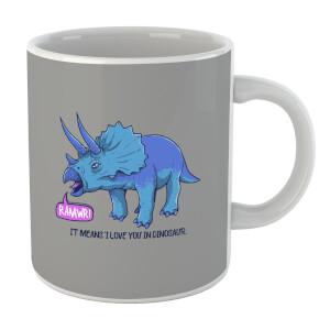 Rawr It Means I Love You Mug