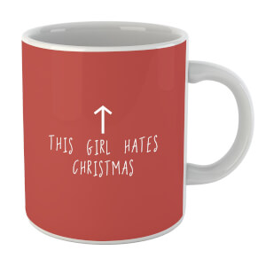 This Girl Hates Christmas Mug