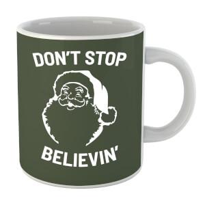 Dont Stop Believin Mug
