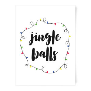 Jingle Balls Art Print