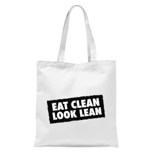Eat Clean Look Lean Tote Bag - White