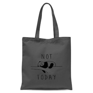 Not Today Tote Bag - Grey
