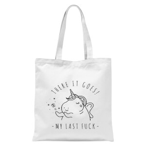 Bad Language Unicorn There It Goes, My Last Fuck Tote Bag - White