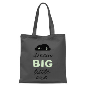 Dream Big Little One Tote Bag - Grey