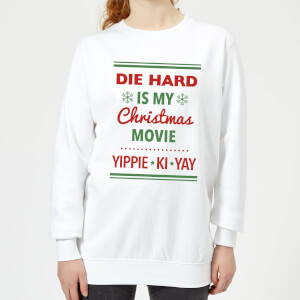 Die Hard Is My Christmas Movie Women's Christmas Sweatshirt - White