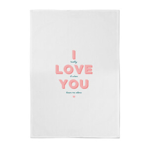 I Love You Cotton Tea Towel