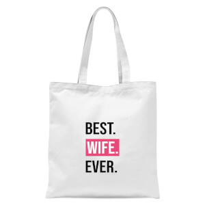 Best Wife Ever Tote Bag - White