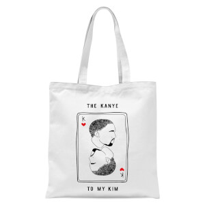 The Kanye To My Kim Tote Bag - White