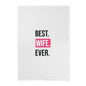 Best Wife Ever Cotton Tea Towel