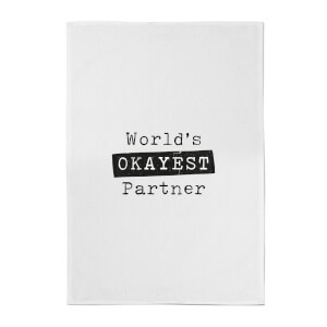 World's Okayest Partner Cotton Tea Towel