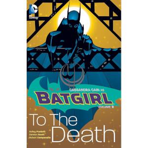 DC Comics - Batgirl Vol 02 To The Death