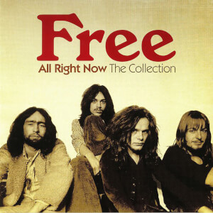 Free - All Right Now: The Collection LP