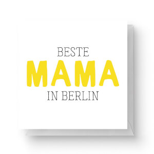 Beste Mama In Berlin Square Greetings Card (14.8cm x 14.8cm)