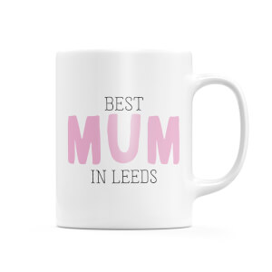 Best Mum In Leeds Mug