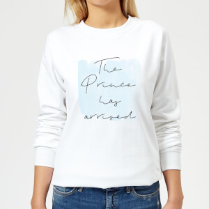 The Prince Has Arrived Women's Sweatshirt - White
