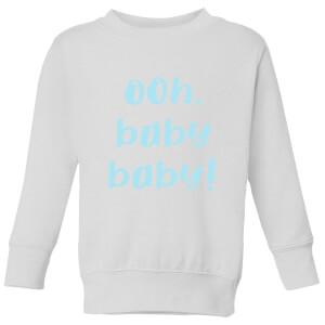 Ooh Baby Baby Kids' Sweatshirt - White