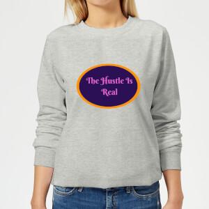 Lanre Retro The Hustle Is Real Women's Sweatshirt - Grey