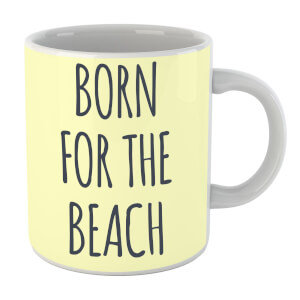 Born For The Beach Mug