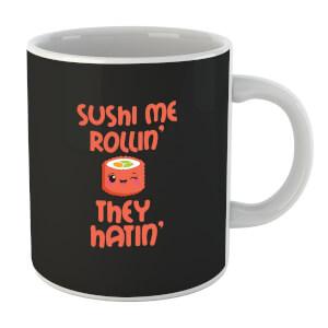 Sushi Me Rollin' Mug