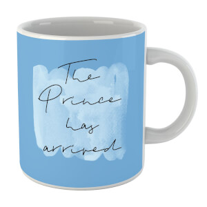 The Prince Has Arrived Mug