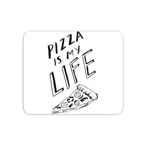 Pizza Is My Life Mouse Mat