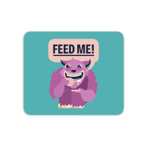 Feed Me Mouse Mat