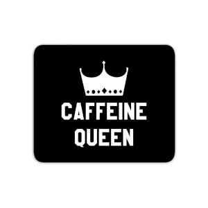 Caffeine Queen Mouse Mat
