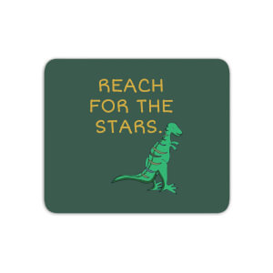 Reach For The Stars Mouse Mat