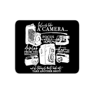 Life Is Like A Camera Mouse Mat