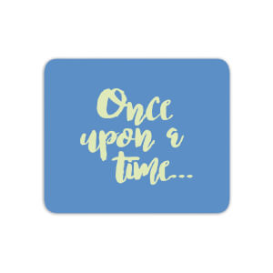 Once Upon A Time... Mouse Mat