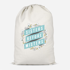 Sisters Before Misters Cotton Storage Bag