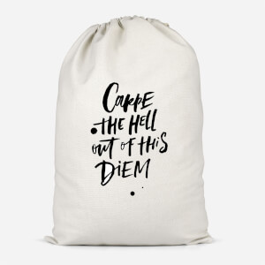 Carpe The Hell Out Of This Diem Cotton Storage Bag