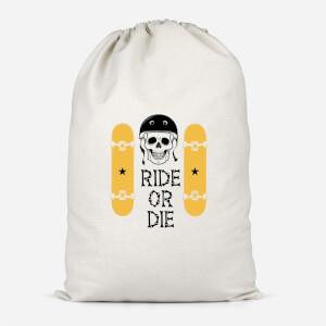 Ride Or Die Skateboard Cotton Storage Bag