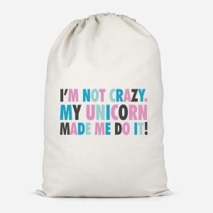 My Unicorn Made Me Do It Cotton Storage Bag