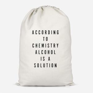 Alcohol Is A Solution Cotton Storage Bag