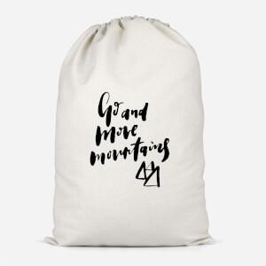 Go And Move Mountains Cotton Storage Bag