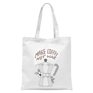 Make Coffee Not War Tote Bag - White