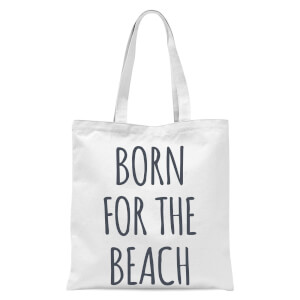 Born For The Beach Tote Bag - White