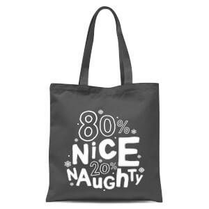 80% Nice 20% Naughty Tote Bag - Grey