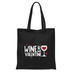 Wine Is My Valentine Tote Bag - Black