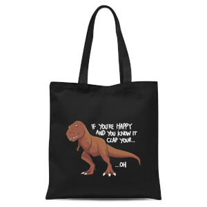 If You're Happy And You Know It Tote Bag - Black