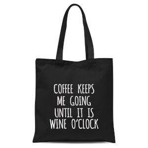 Coffee Keeps Me Going Tote Bag - Black