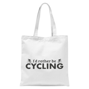 I'd Rather Be Cycling Tote Bag - White