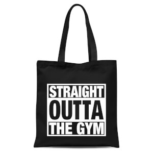 Straight Outta The Gym Tote Bag - Black