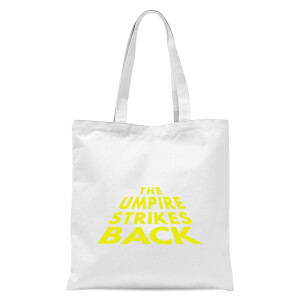 The Umpire Strikes Back Tote Bag - White