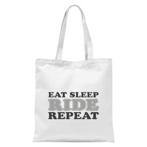 Eat Sleep Ride Repeat Tote Bag - White