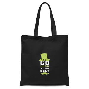 Go Luck Yourself Tote Bag - Black