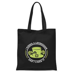 I Kissed A Leprachaun And I Liked It Tote Bag - Black