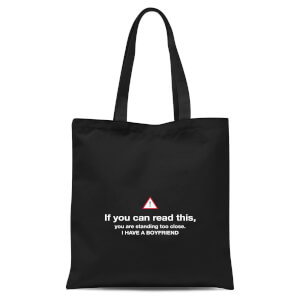 International Women's Day Standing Too Close, I Have A Boyfriend Tote Bag - Black
